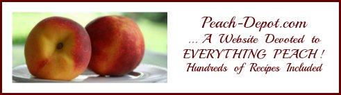 Peach Depot.com - A website devoted to Peaches! Hundreds of Recipes included